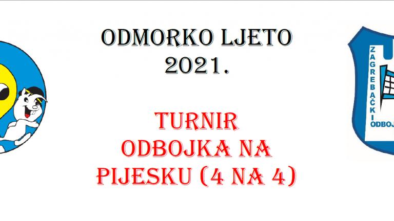 ODMORKO LJETO 2021. TURNIR ODBOJKE NA PIJESKU (4 NA 4)